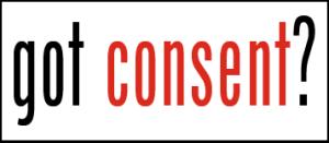 got consent?