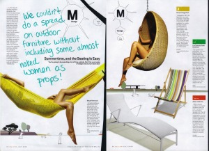 """We couldn't do a spread on outdoor furniture without  including some almost naked women as props!"""