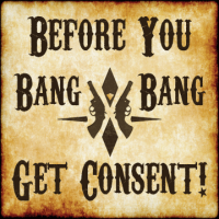 "Pretty Titty Bang Bang camp sign: ""Before You Bang Bang, Get Consent!"""