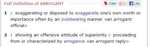arrogant def