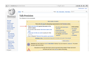 "Top of talk page of Wikipedia ""Feminism"" article, with arrow pointing to guidelines about not using talk pages to discuss the general subject."